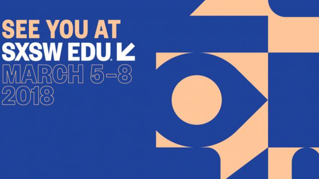 SXSW EDU 2018