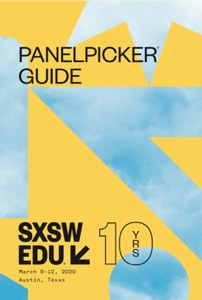 SXSW EDU 2020 PanelPicker guide.