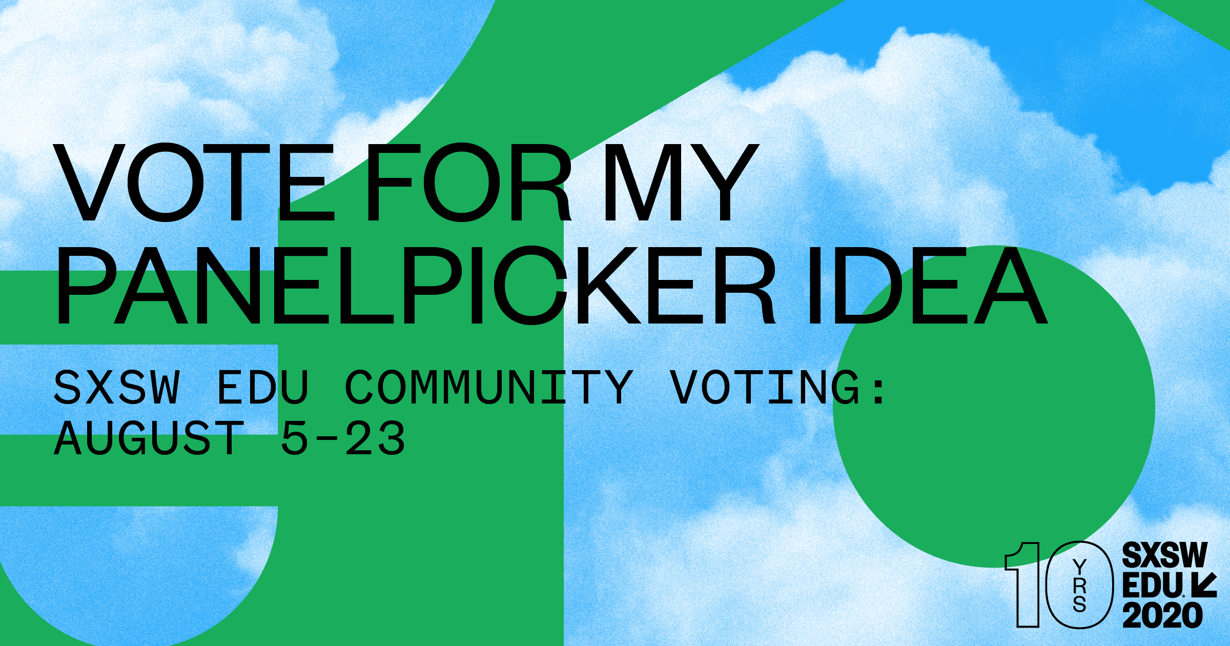 Vote for my PanelPicker idea, SXSW EDU 2020 social media image.