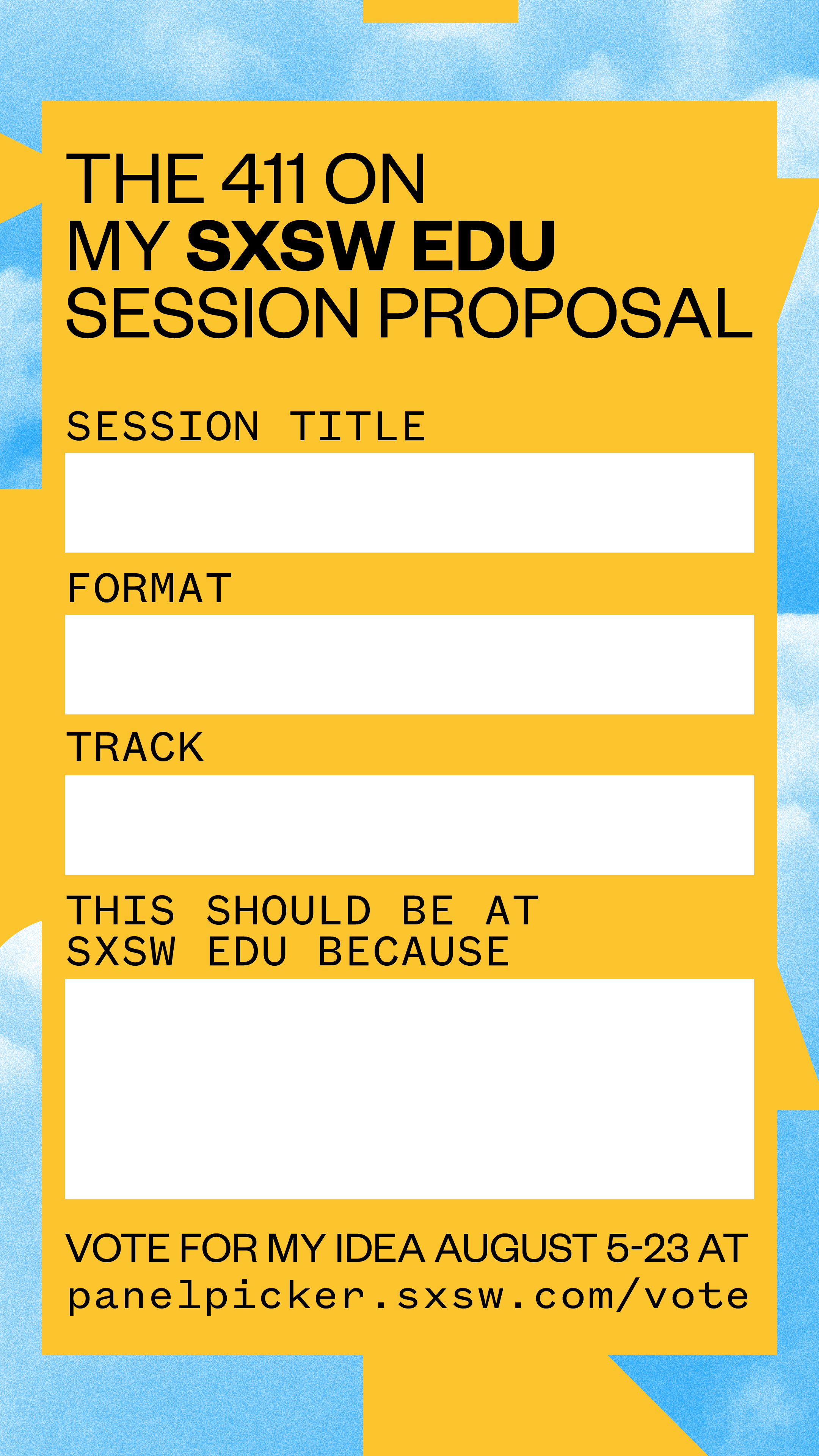 SXSW EDU 2020 PanelPicker Fill in the blank Instagram story image.