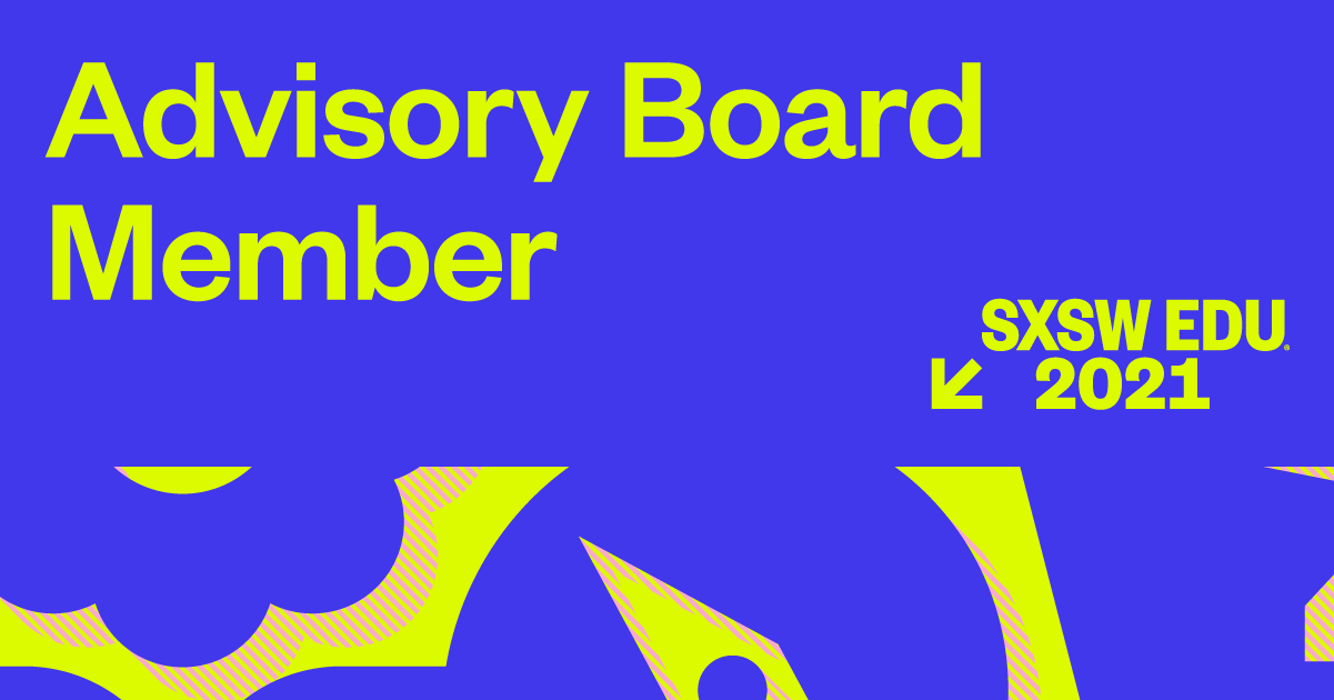 2021 SXSW EDU Advisory Board Image Facebook